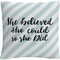 Trademark Fine Art She Believed She Could Blue Decorative Throw Pillow - Image 1 of 3